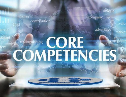 Beyond identifying & leveraging your core competencies